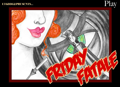 Friday Fatale